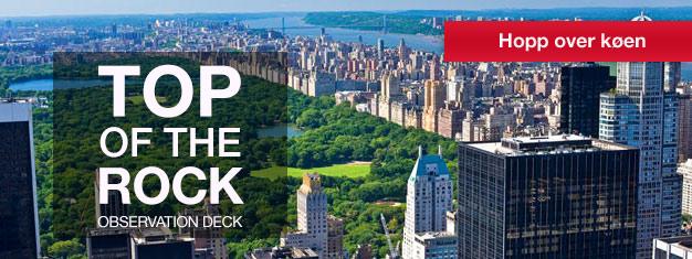 Slippkøen til Top of the Rock Observation Deck på Rockefeller Center! Nyt den utrolige utsikten over New York. Det er et must-try! Bestill på nettet!